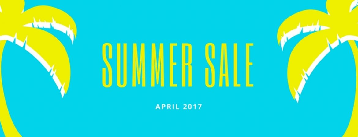 Summer Sale April 2017